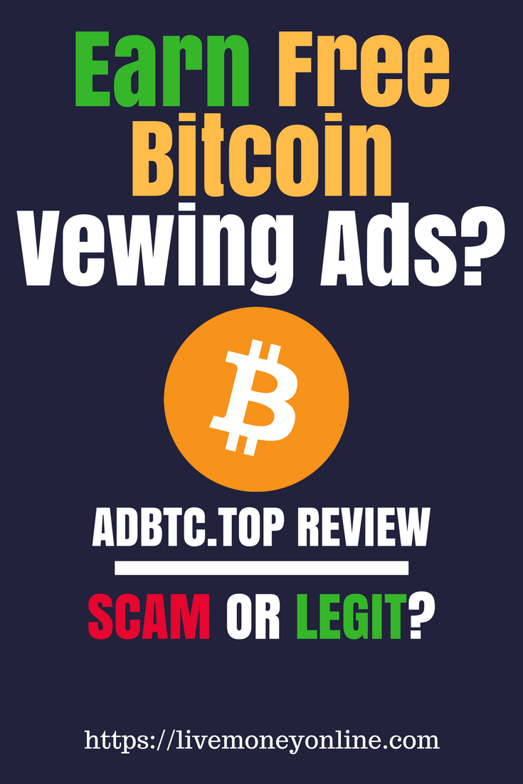 Adbtc Top Review Scam Or Legit Make Money From Home Bitcoin -