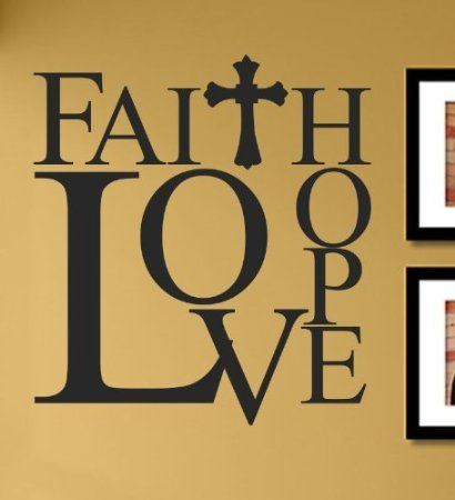 Faith Hope Love with cross Vinyl Wall Decals Quotes Sayings Words ...