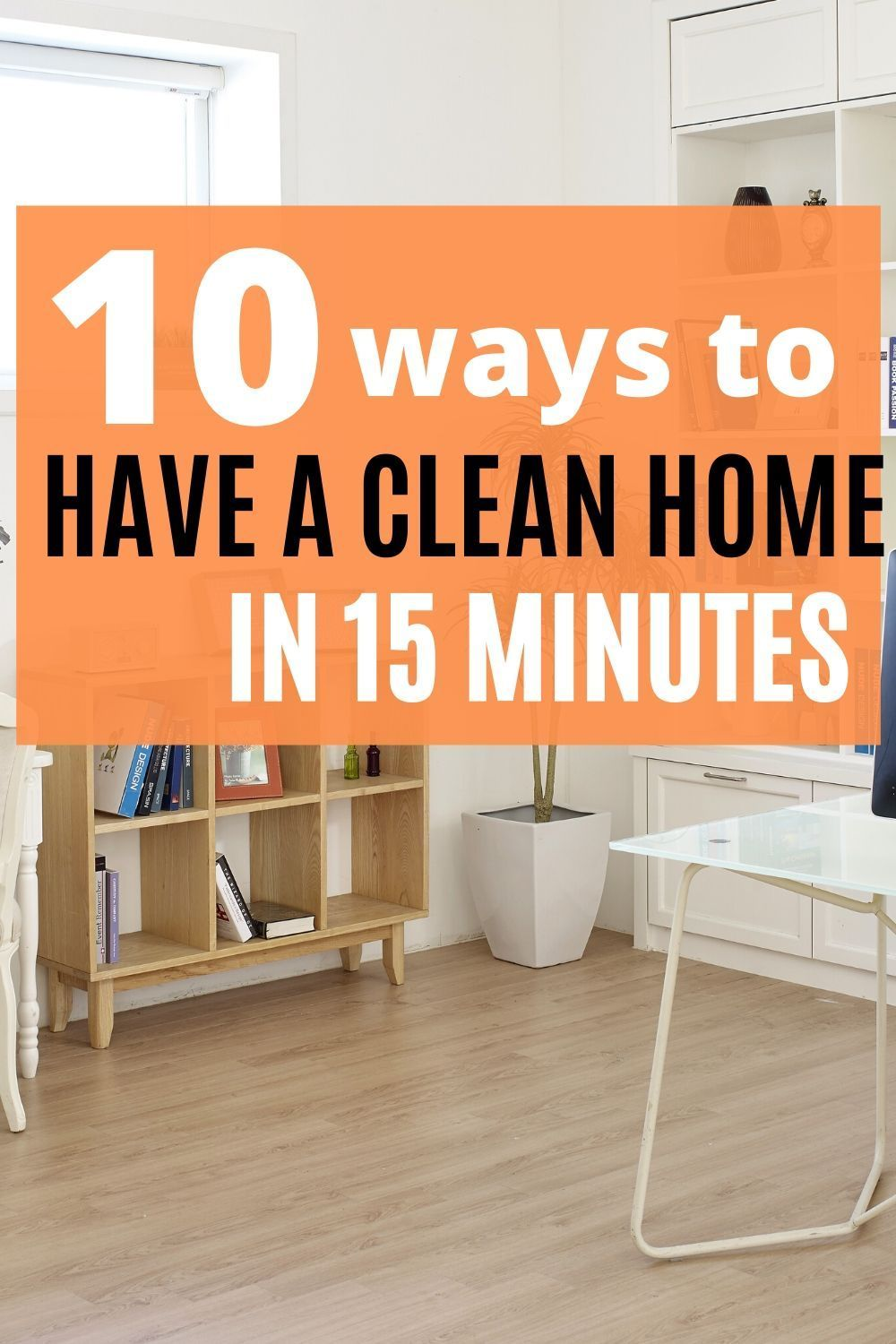 11 Best 15Minute Cleaning Tasks You Enjoy Doing