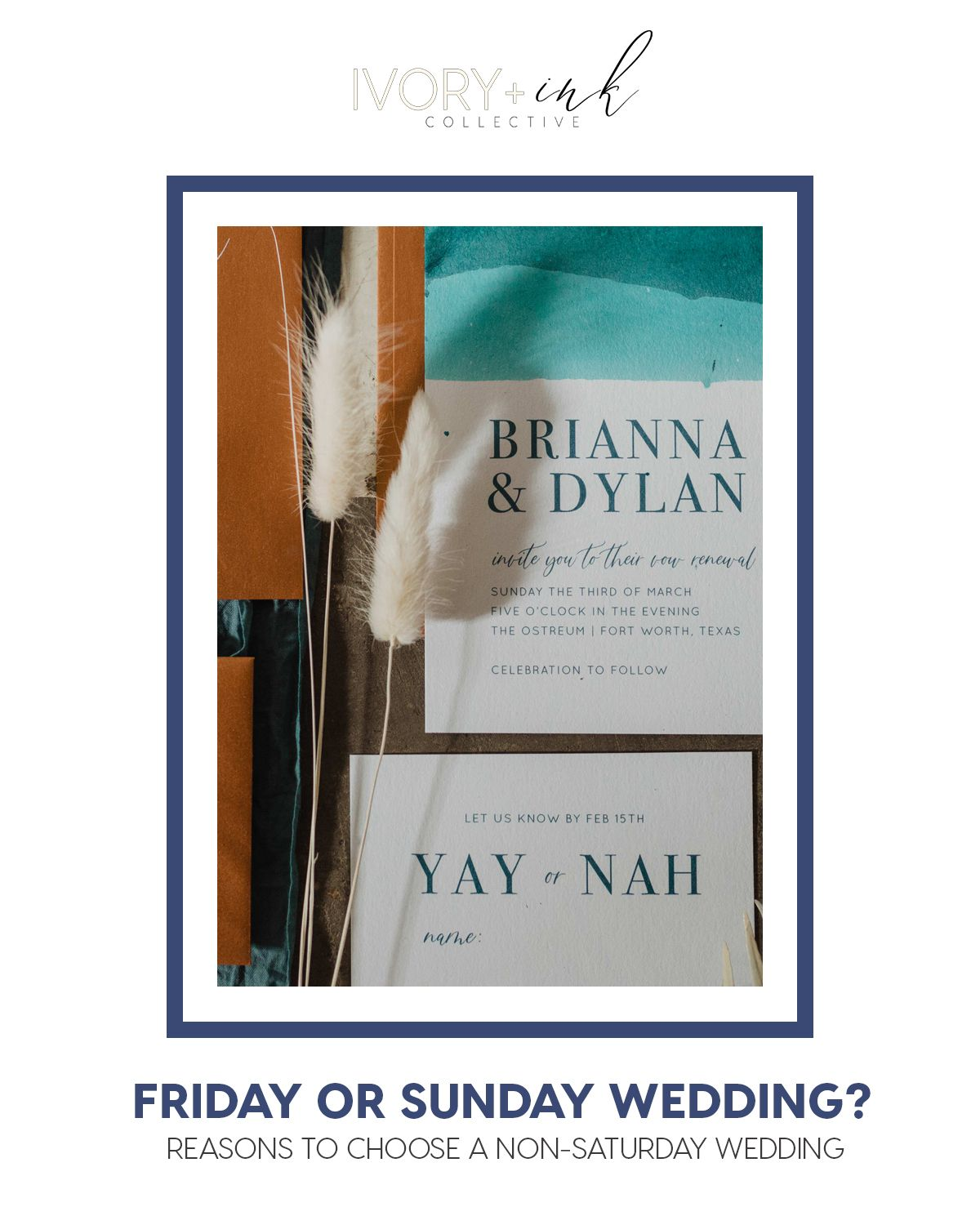 Friday Or Sunday Wedding Ivory Ink Co In 2020 Friday Wedding Wedding Diy Wedding Inspiration