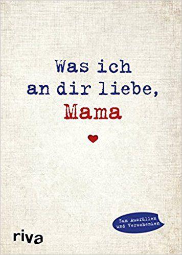 DIY Buch als Geschenk zum selbermachen: Was ich an dir liebe, Mama ...