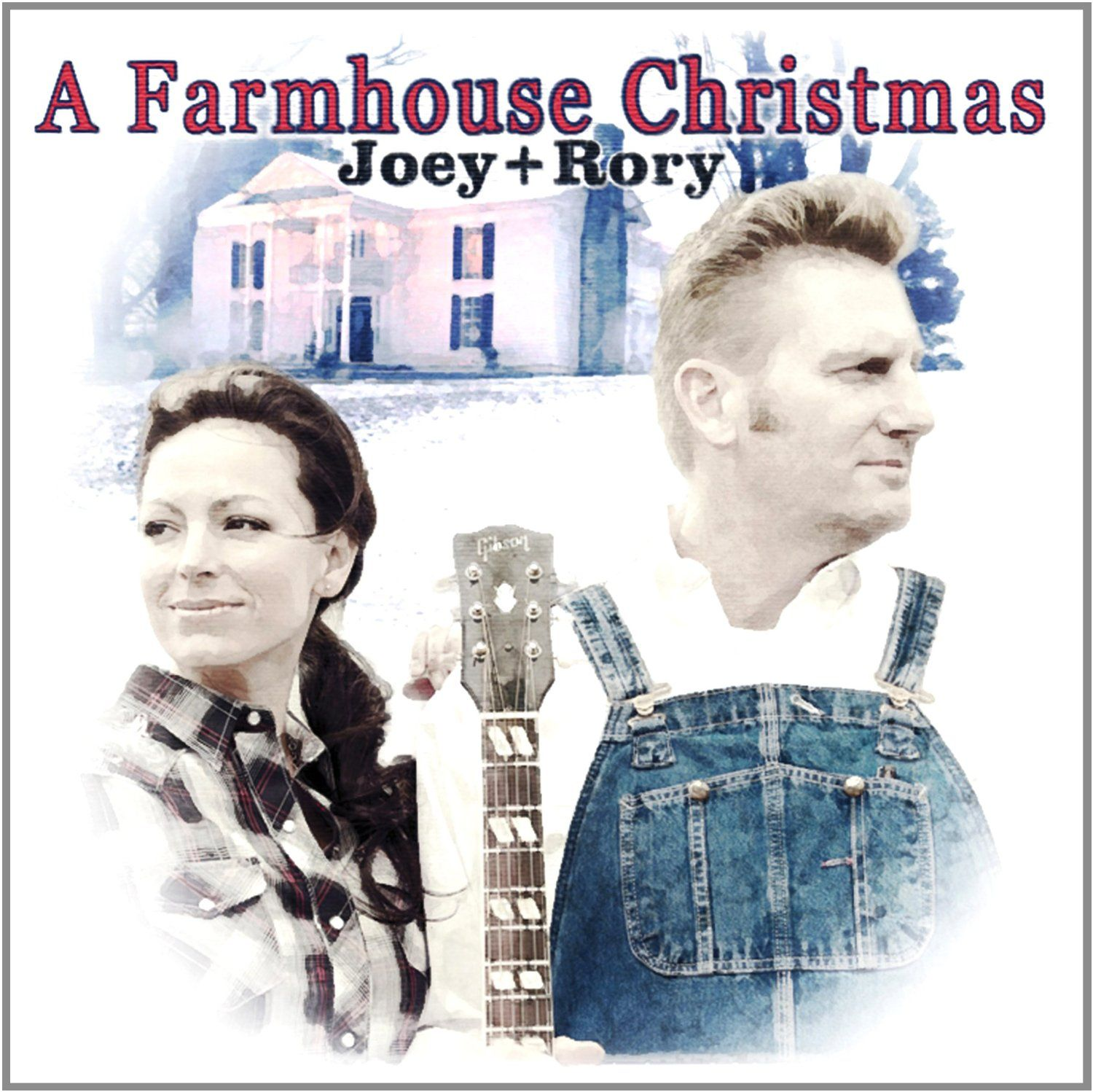 Joey & Rory - Farmhouse Christmas | Christmas CD's | Pinterest