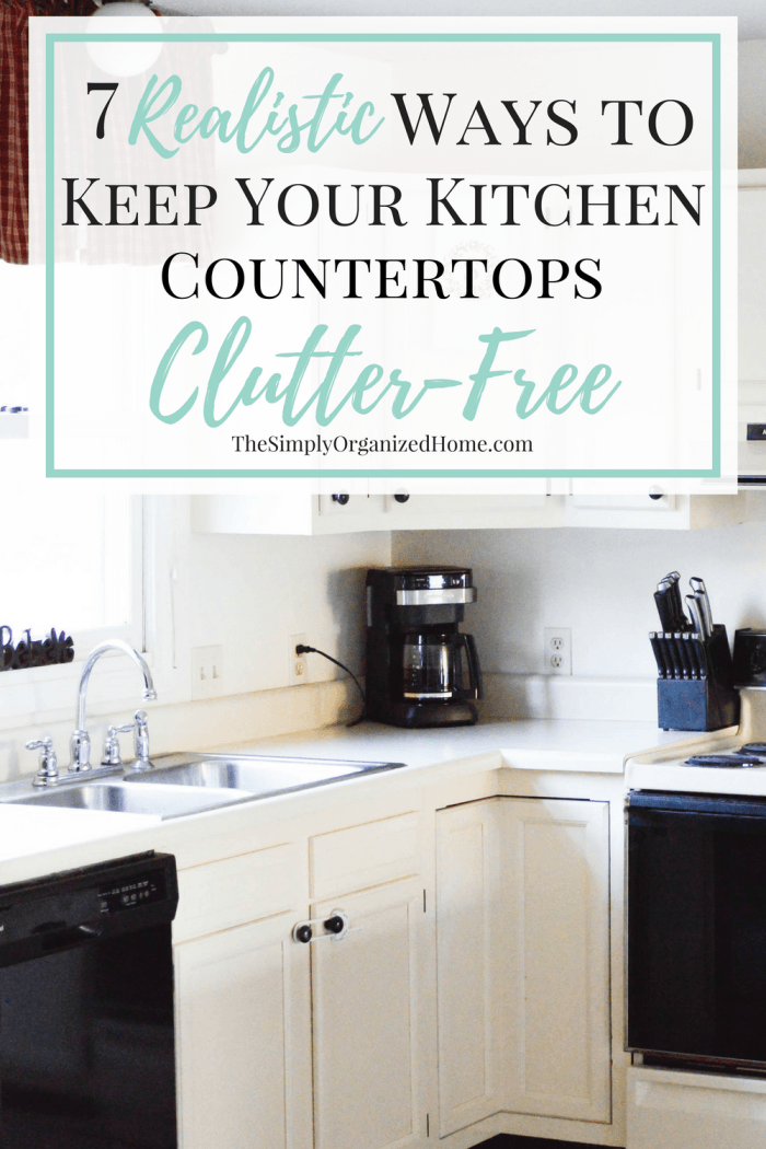 7 realistic ways to keep your kitchen countertops clutter free a rh pinterest com