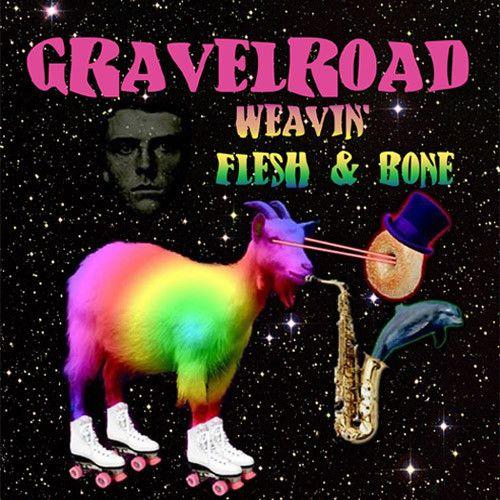GravelRoad Weavin'/Flesh and Bone 7 inch vinyl