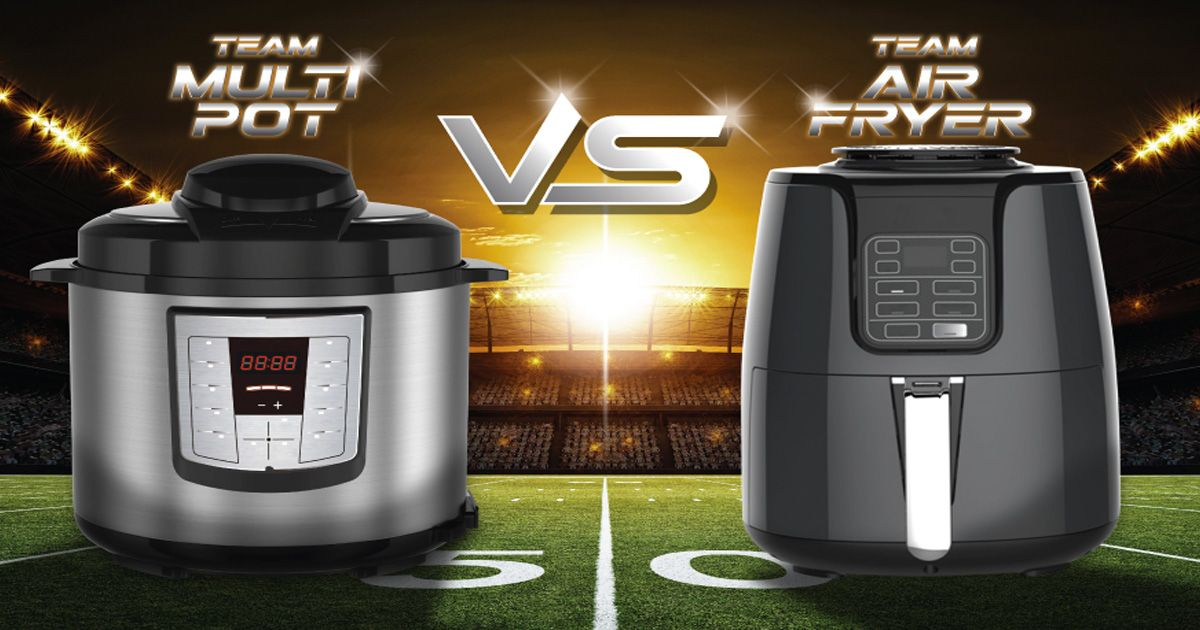 Multi Pot vs. Air Fryer Sweepstakes in 2019 Cooker