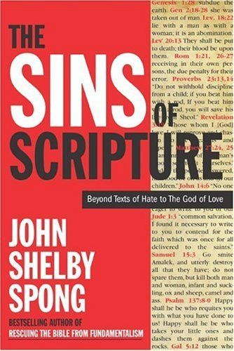 The Sins of Scripture by John Shelby Spong. $10.09