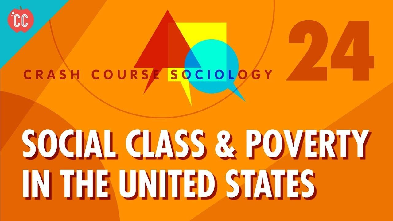 Social class poverty in the us crash course sociology 24 social class poverty in the us crash course sociology 24 buycottarizona Image collections