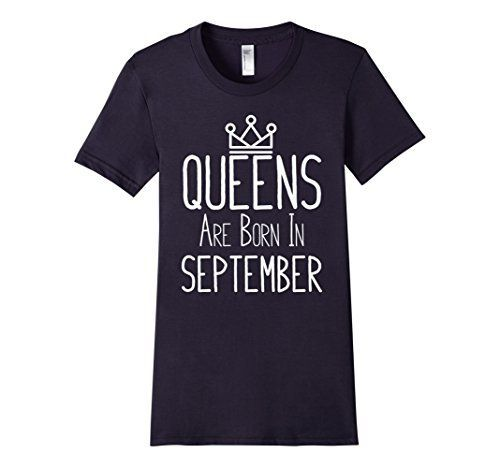 Women's Queens Are Born In September - Gift T-Shirt Large Navy