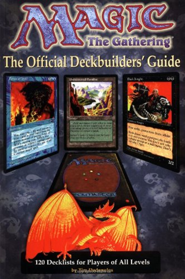 Magic The Gathering Official Deckbuilder S Guide By Tim Dedopulos Running Press The Gathering Magic The Gathering Gathering
