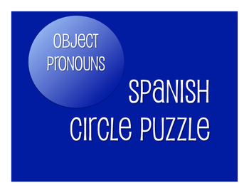 Circle puzzles are a great logic-based, kinesthetic tactile review activity that can work for any grammar or verb topic.  Students work in pairs to match clues that build a circle when completed. This file includes a 20-piece puzzle and instructions for how to use it in class.This activity reviews both Spanish direct object pronouns and indirect object pronouns.This product is also available as part of my  Direct and Indirect Object Pronoun BundleThis activity is also available as part of…