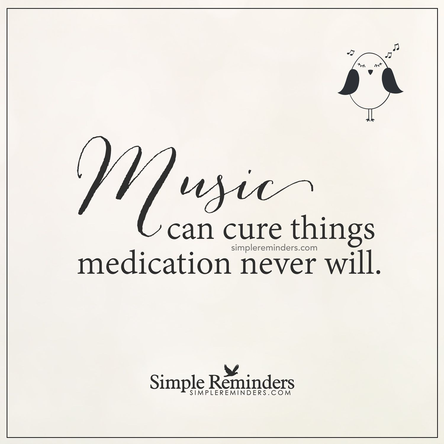 Music can cure Music can cure things medication never will — Unknown Author