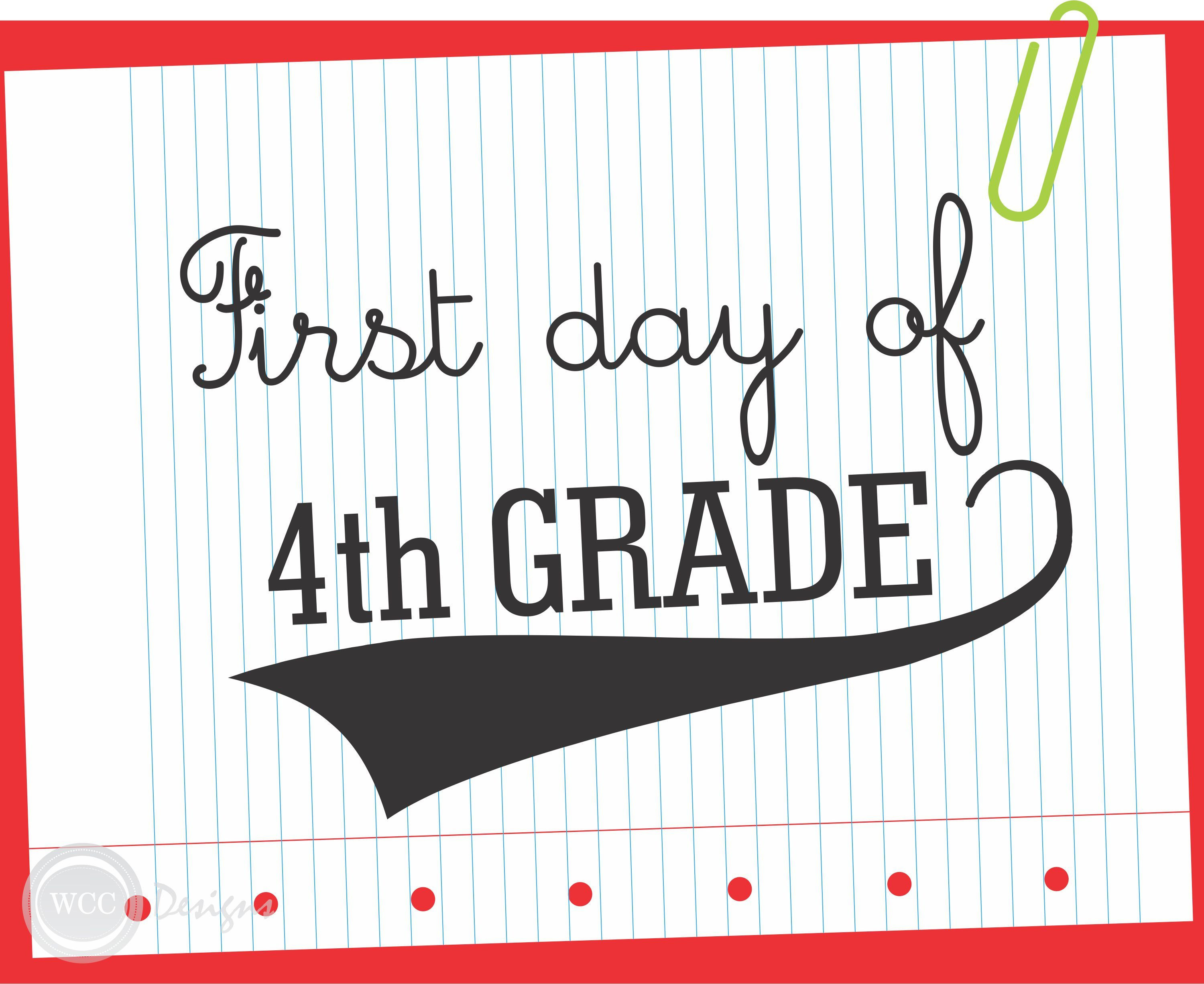 Free Printable First Day Of 4th Grade Sign