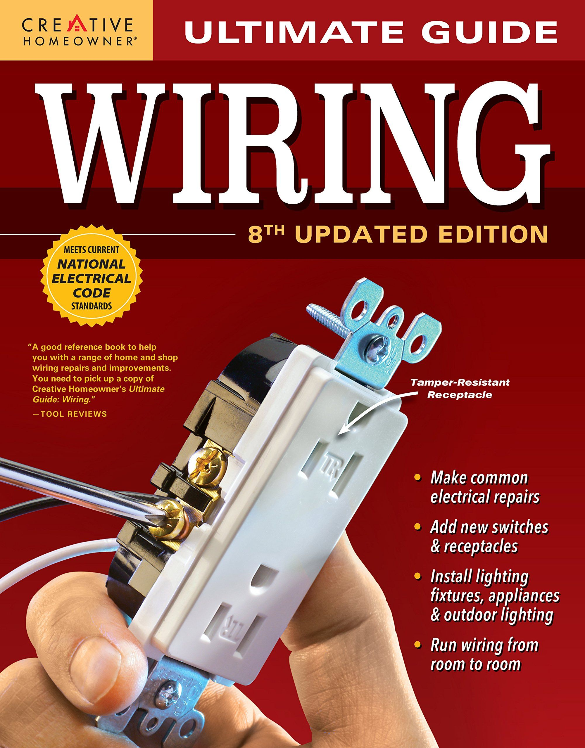 Ultimate Guide Wiring 8th Updated Edition Creative Homeowner Diy Home Electrical Ins In 2021 Home Electrical Wiring Electrical Installation Indoor Outdoor Lighting