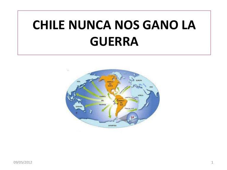 Chile nunca nos gano la guerra