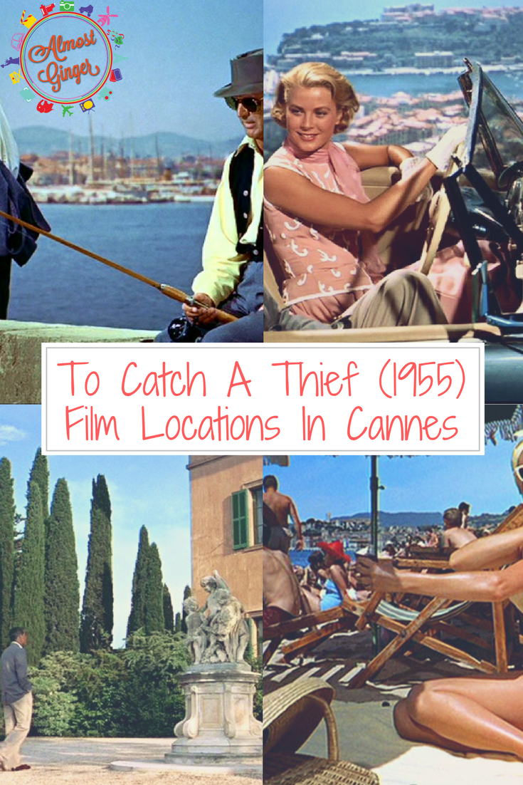 Hitch S To Catch A Thief Film Locations In Cannes France Almostginger