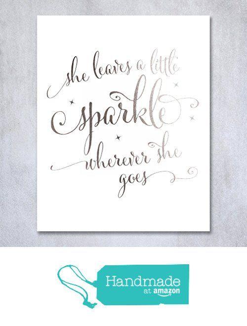 She Leaves a Little Sparkle Wherever She Goes Gold Foil Nursery Decor Wall Art 8