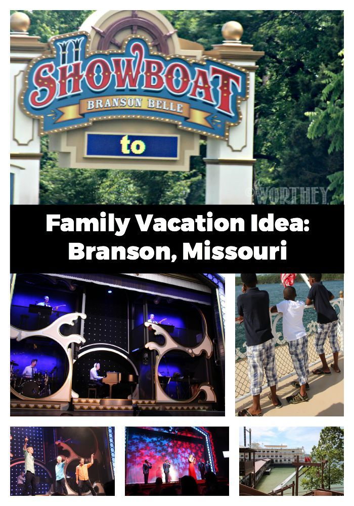 Family Vacation Idea: Branson Missouri | Travel Ideas ...