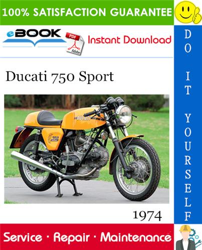 1974 Ducati 750 Sport Motorcycle Service Repair Manual Sport Motorcycle Ducati Motorcycle