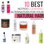 10 Best No Poo Cleansing Alternatives For Your Natural Hair
