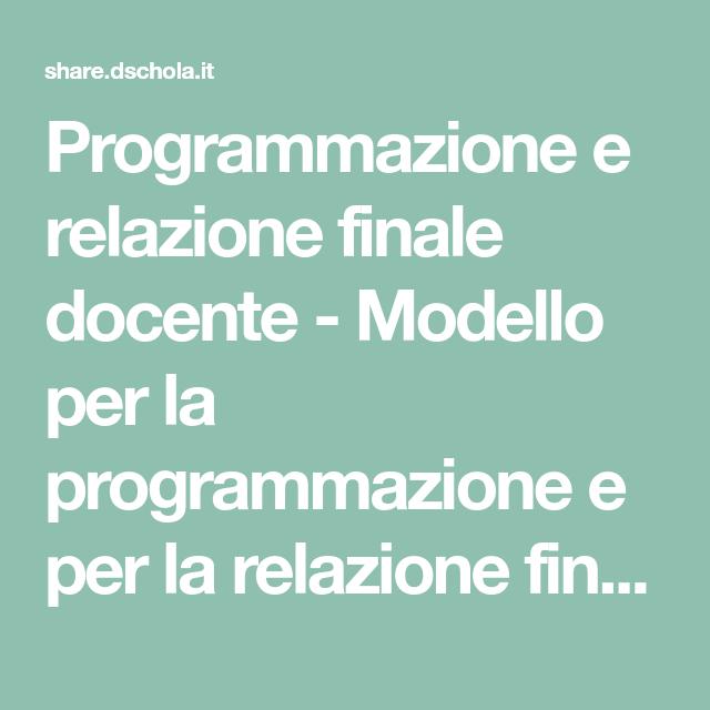 Programmazione E Relazione Finale Docente Modello Per La