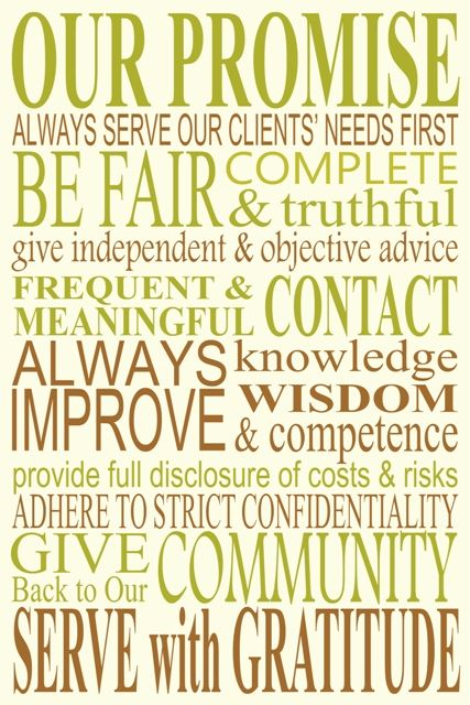 Some nice words to live by as I embark on my real estate career ...