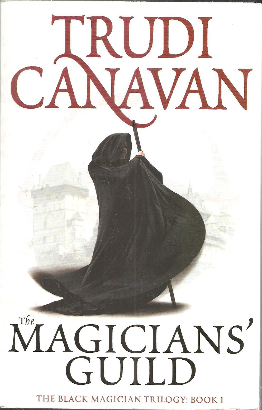 Trudi Canavan The Magician S Guild The Magicians Fantasy