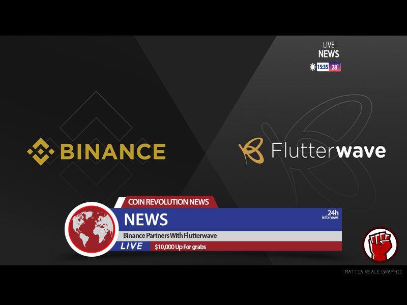Binance Partners With Flutterwave Coinrevolution Com Fintech Startups Startup Company Partners