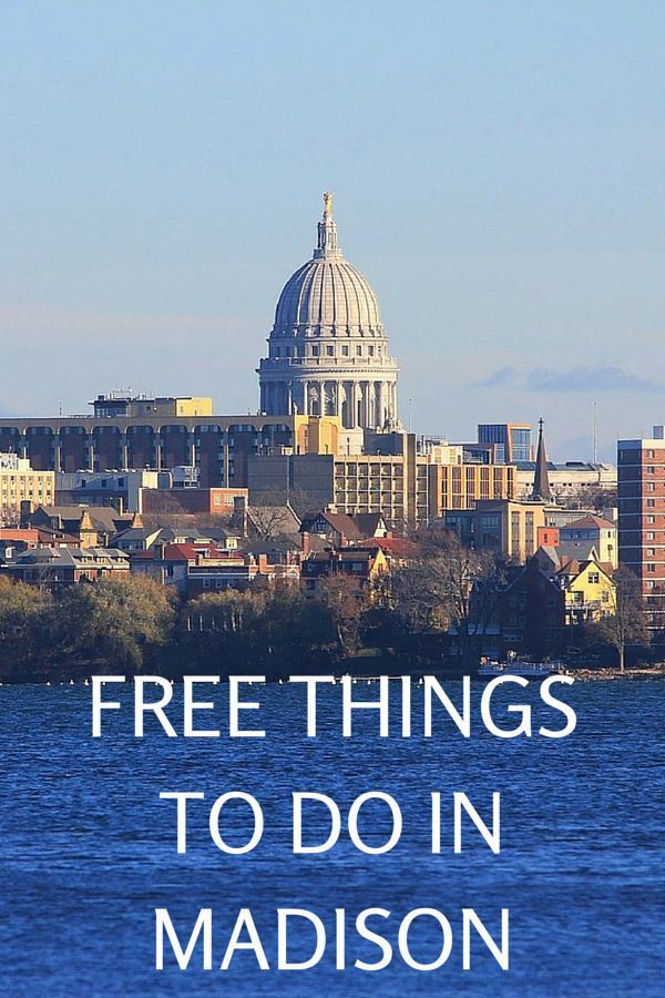 Free Things To Do In Madison, Wisconsin