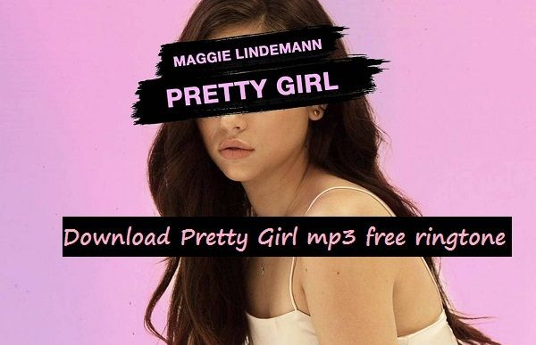 Download Pretty Girl mp3 free ringtone | Mobile ringtones