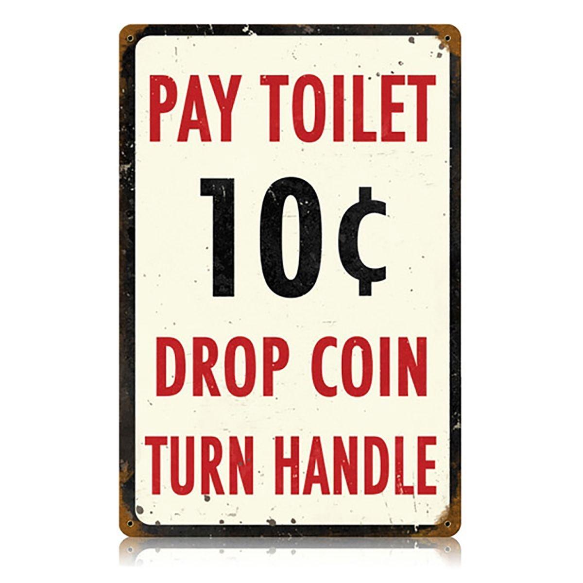 Pay toilet distressed bathroom steel sign toilet washroom and steel pay toilet distressed bathroom steel sign biocorpaavc Gallery