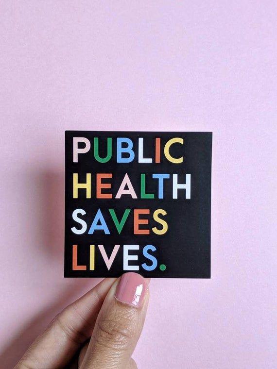 Matte - Public Health Saves Lives - Colorful Modern Print Sticker epidemiology / science / nurse / c