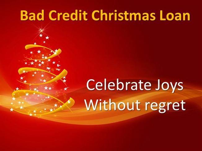 bad credit christmas loan ppt presentation - Christmas Loans For Bad Credit