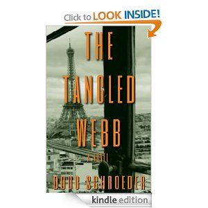 The Tangled Webb (a suspense mystery thriller)  Doug Schroeder $2.99 or #free with Prime #books