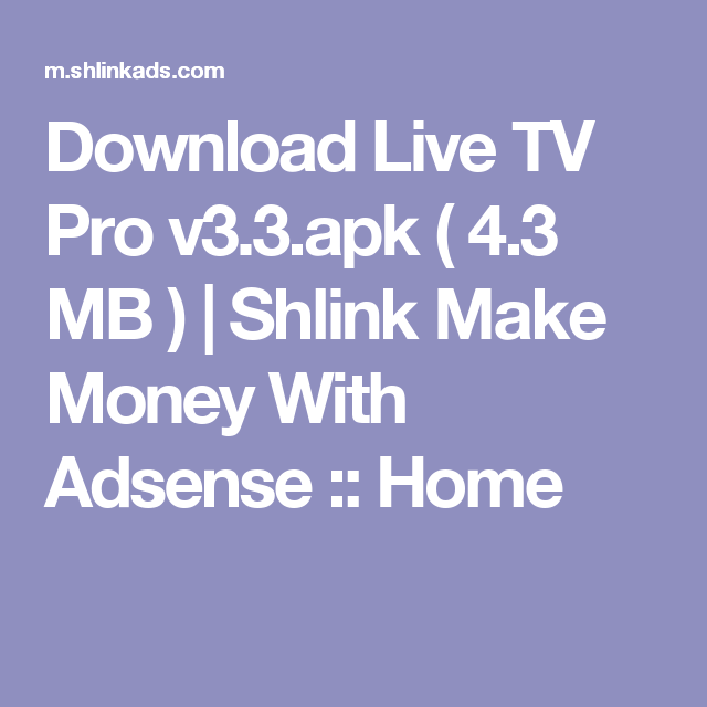 Download Live TV Pro v3 3 apk ( 4 3 MB ) | Shlink Make Money