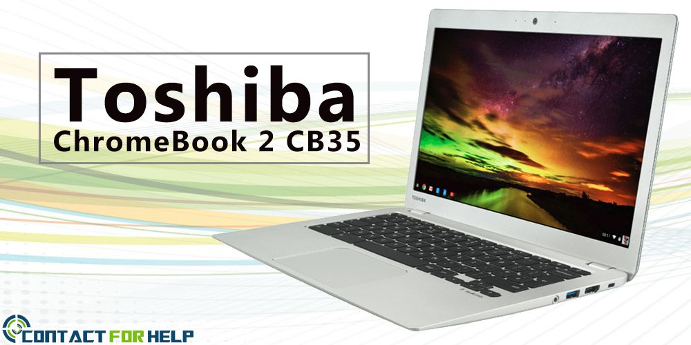All You Need to Know about the Toshiba Chromebook 2 CB35