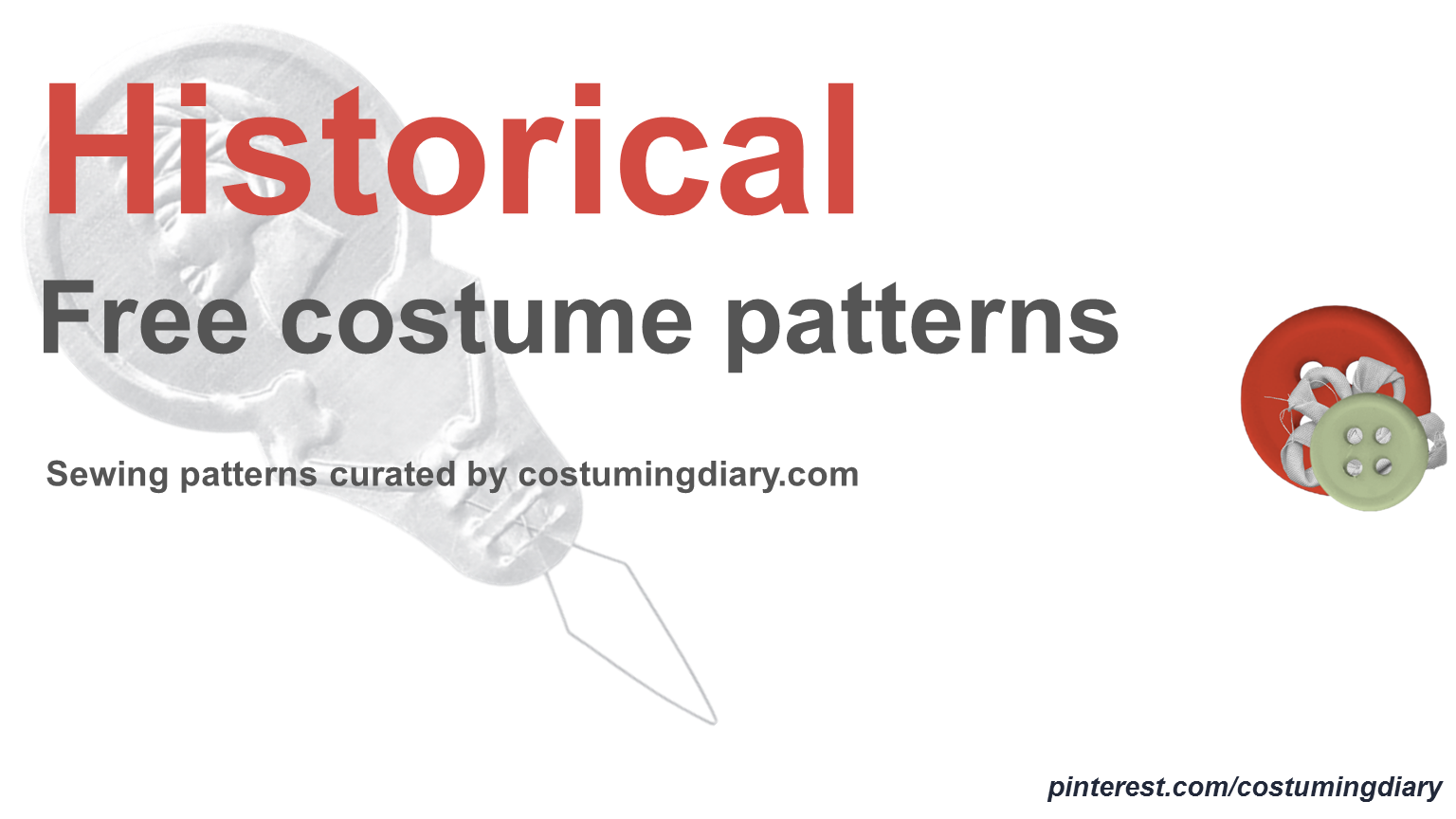 free historical costume patterns https://www.pinterest.com/costumingdiary/free-historical-costume-patterns/