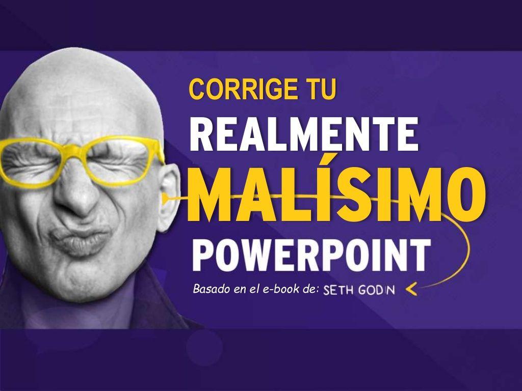 Fix your bad powerpoint esp by Ricardo Quiroz G. via