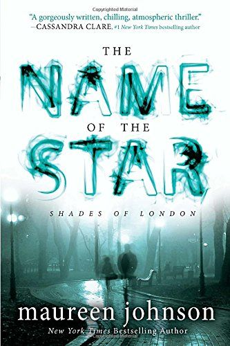 The Name Of The Star The Shades Of London By Maureen Jo Https Www Amazon Com Dp 0142422053 Ref Cm Sw R Pi Dp X A7y9ybcayq7j Books Ya Books Books To Read