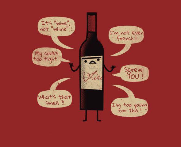 Stop Wine-ing ! Shirt By Zinodaur
