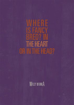 Wonka quote, possible tattoo | tattoos | Willy wonka quotes, Willy