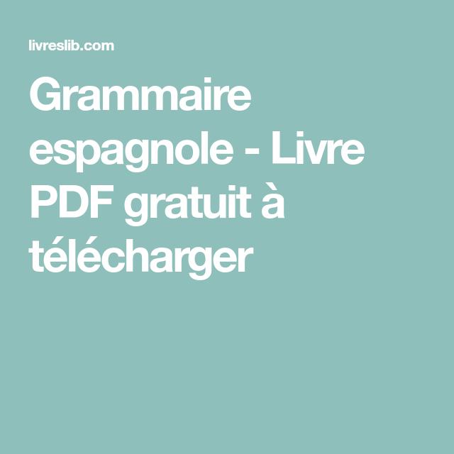 Grammaire Espagnole Livre Pdf Gratuit A Telecharger