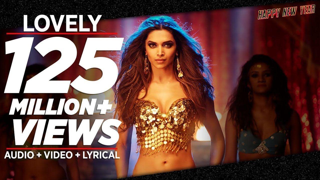 Official Lovely Full Video Song Shah Rukh Khan Deepika Padukone Kanika Kapoor Yo Bollywood Music Videos Latest Bollywood Songs Bollywood Movie Songs