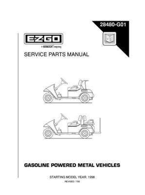 Ezgo 28480g01 1998 Service Parts Manual For Gas Metal Vehicle By Ezgo 68 50 Mg2 Fleet Mg2 Freedom Mg2 Freedom High Performa Repair Manuals Golf Car Repair