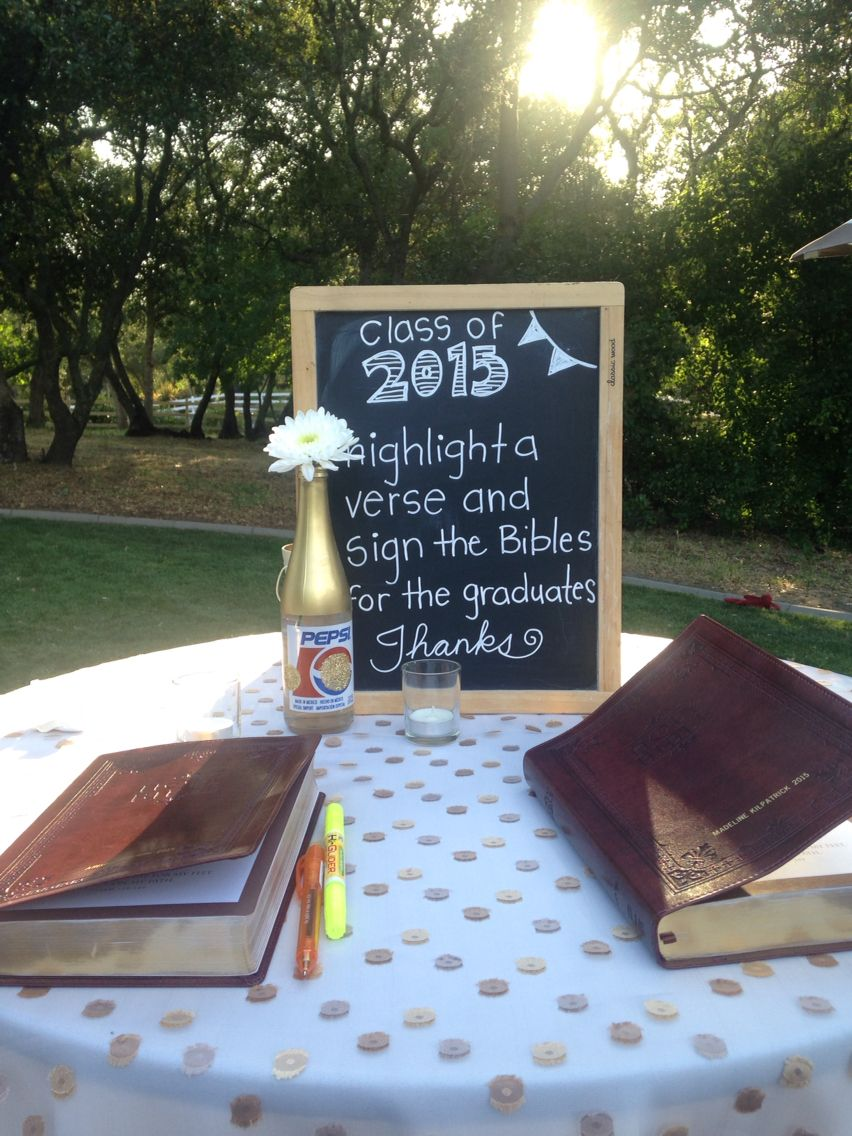 Cute Idea For Graduation Party Set Out A Bible With A Pen And Highlighter Guests Can Highlight