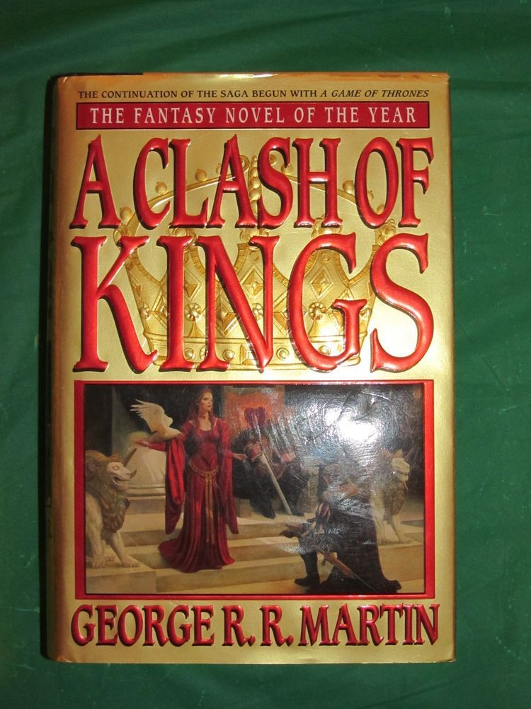 George R R Martin A Clash Of Kings First Edition First