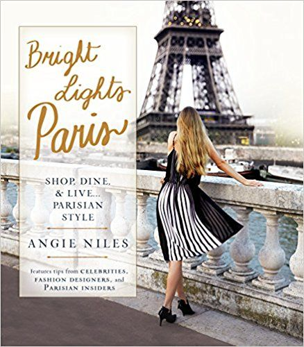 Bright Light Books Adorable Bright Lights Paris Shop Dine & Liveparisian Style Amazonde Design Ideas