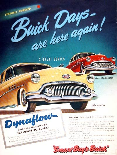 1951 Buick original vintage advertisement. Featuring the Roadmaster and Custom Sedan models with exclusive Dynaflow Transmission. Gorgeous illustration in brilliant color. Rare Canadian only issue ad!
