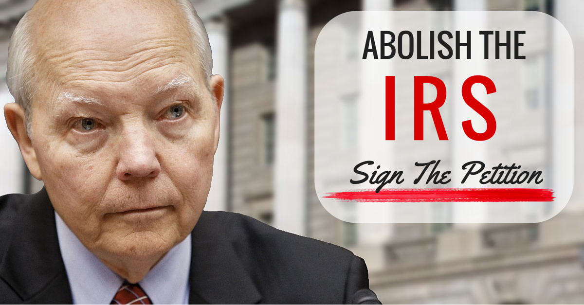 Abolish The IRS: Sign The Petition. | BEWARE ...