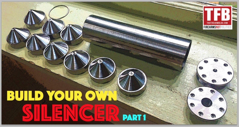 Build Your Own Silencer - Part 1 - The Firearm Blog | Gun