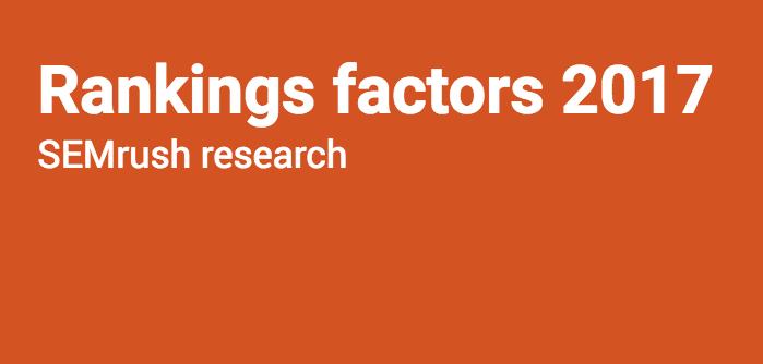 SEMrush hat die Rankingfaktoren 2017 zusammengetragen. Ergebnis: User Signals haben den größten Einfluss:  #seonerd